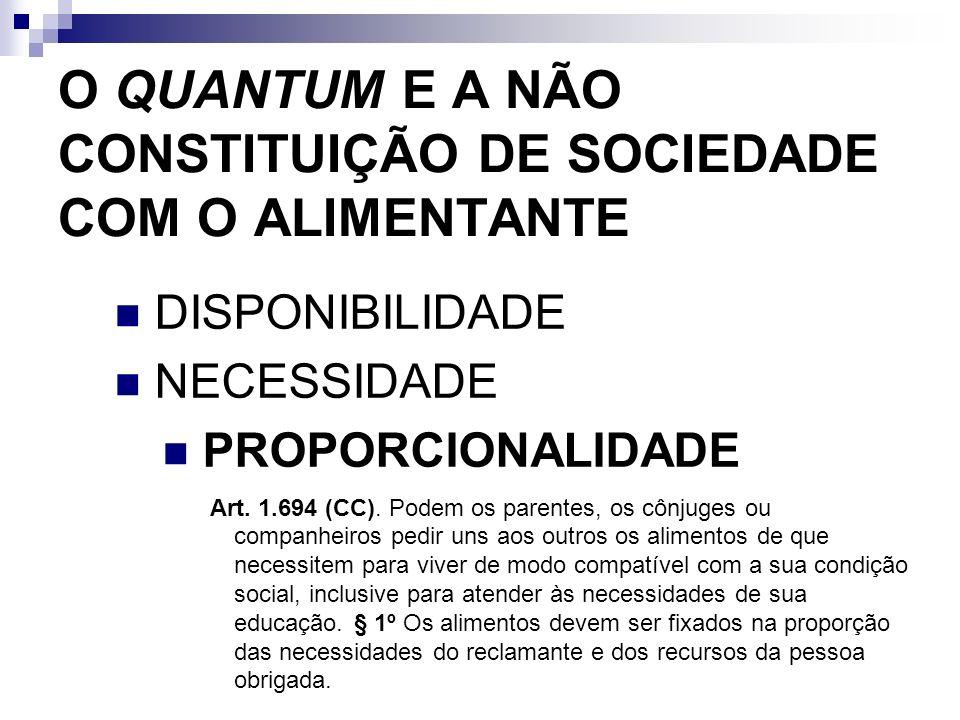 O QUANTUM E A NÃO CONSTITUIÇÃO DE SOCIEDADE COM O ALIMENTANTE