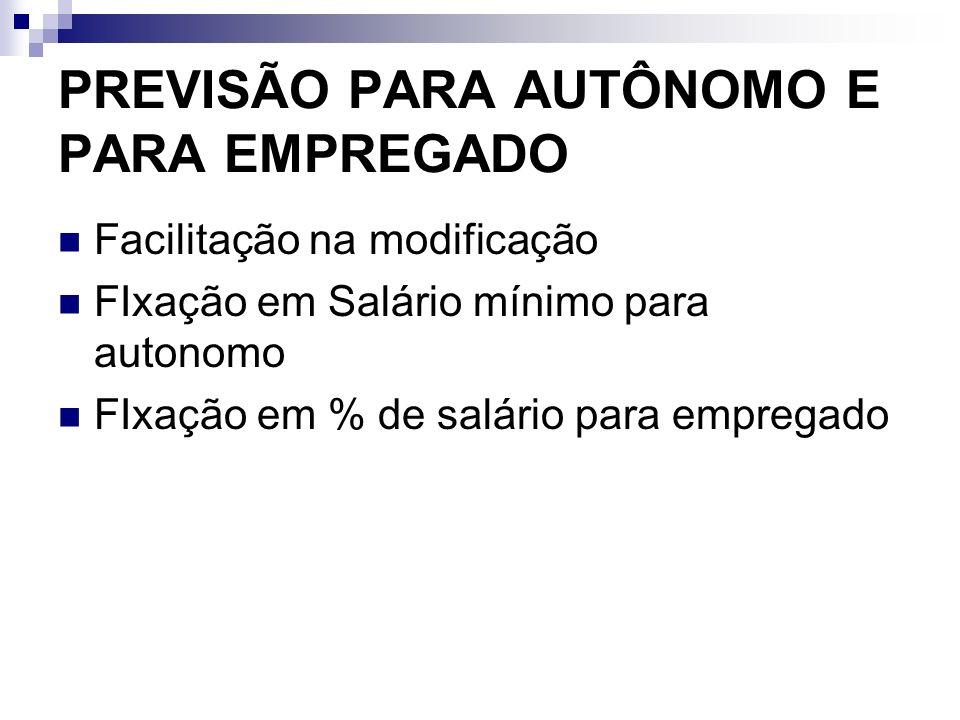PREVISÃO PARA AUTÔNOMO E PARA EMPREGADO