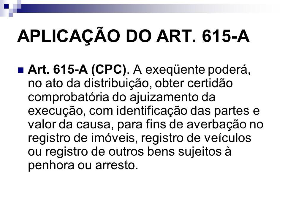 APLICAÇÃO DO ART. 615-A