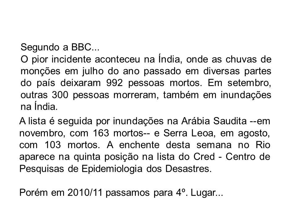 Segundo a BBC...
