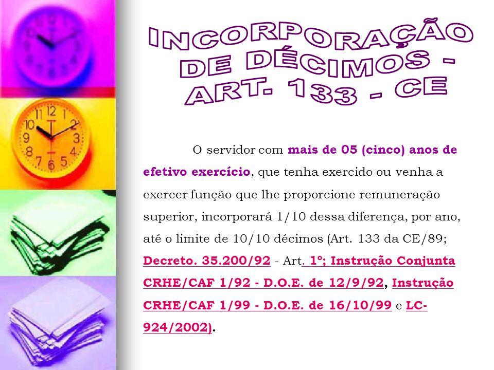 INCORPORAÇÃO DE DÉCIMOS - ART. 133 - CE