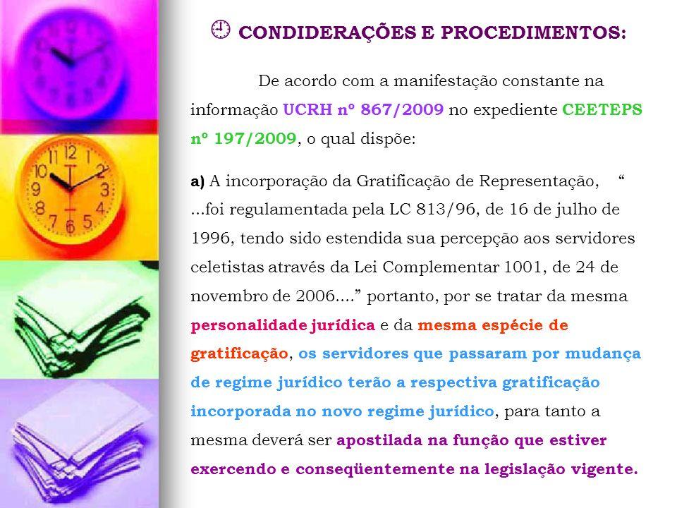  CONDIDERAÇÕES E PROCEDIMENTOS: