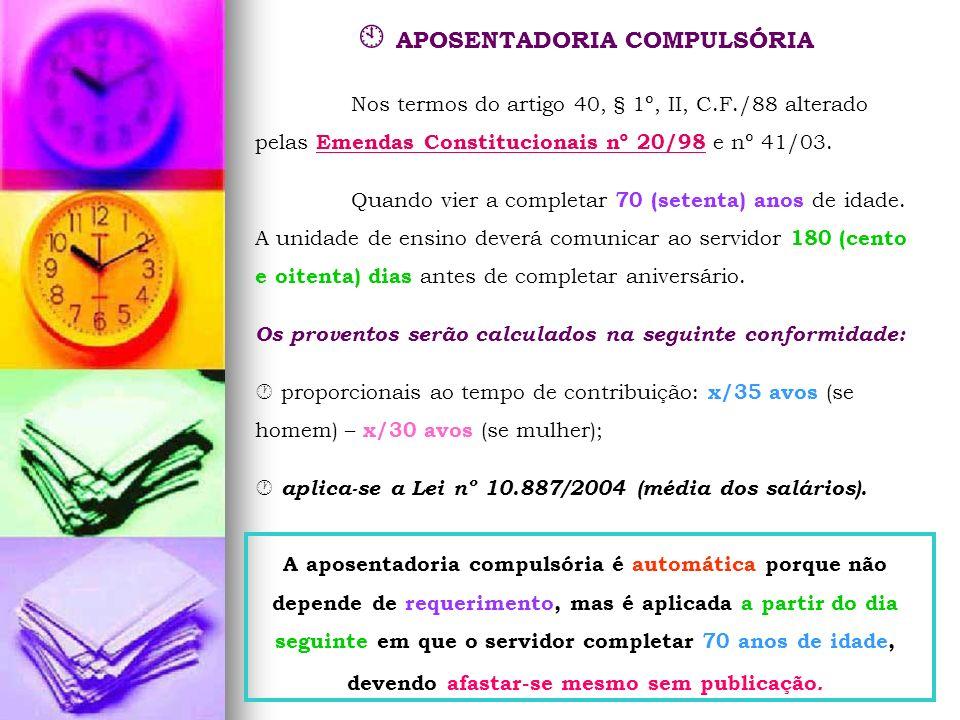  APOSENTADORIA COMPULSÓRIA