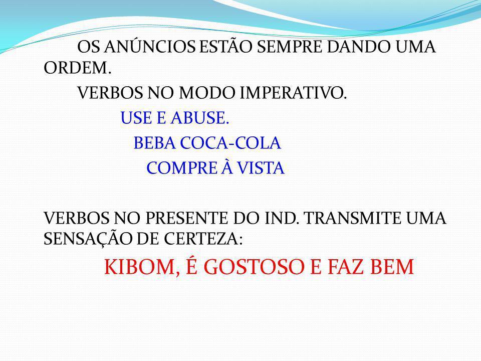 KIBOM, É GOSTOSO E FAZ BEM