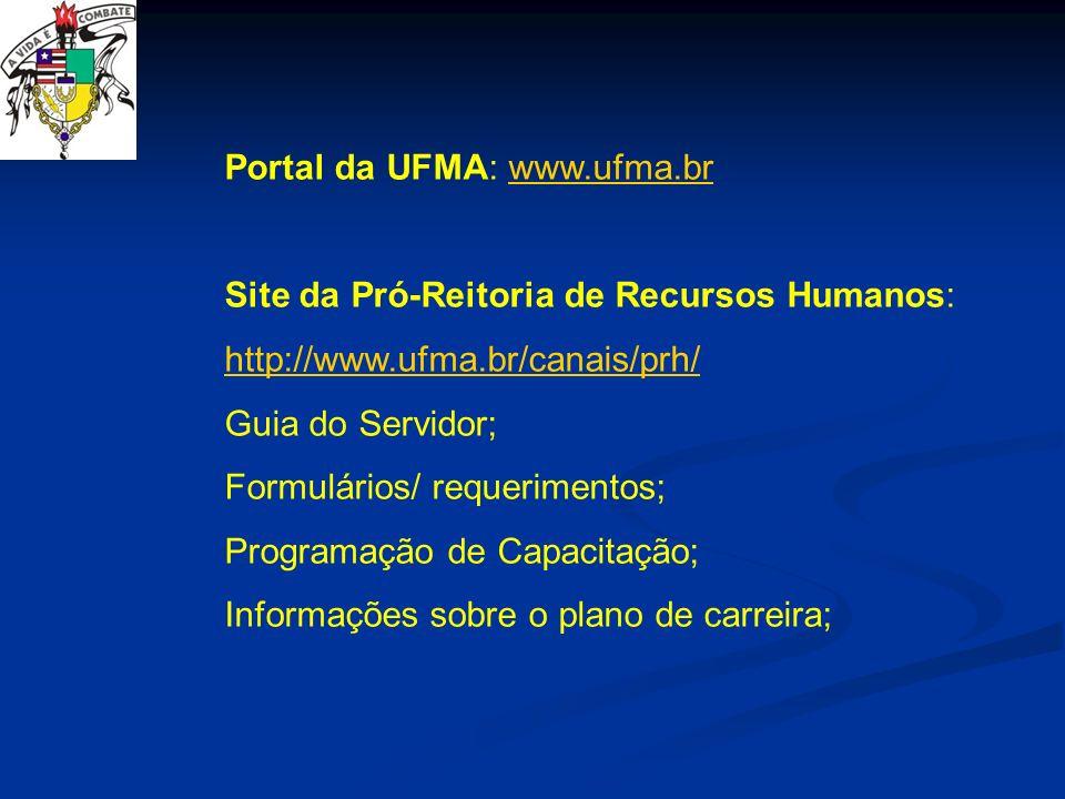 Portal da UFMA: www.ufma.br