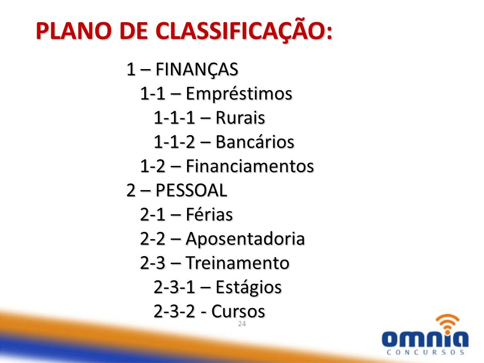 PLANO DE CLASSIFICAÇÃO:
