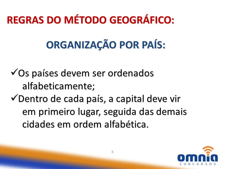 REGRAS DO MÉTODO GEOGRÁFICO:
