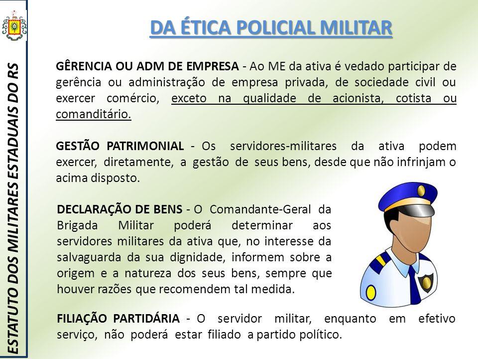 DA ÉTICA POLICIAL MILITAR