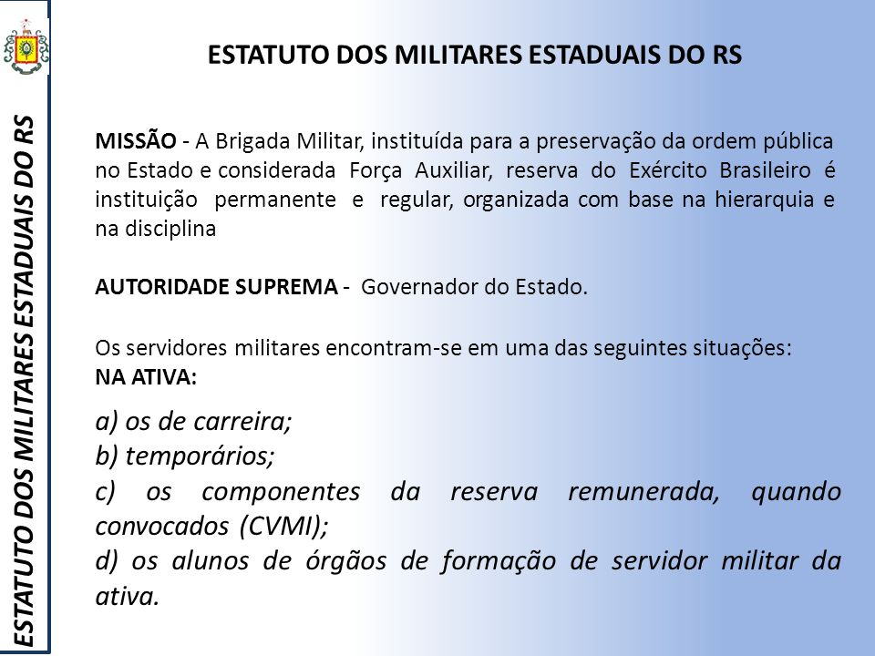 ESTATUTO DOS MILITARES ESTADUAIS DO RS