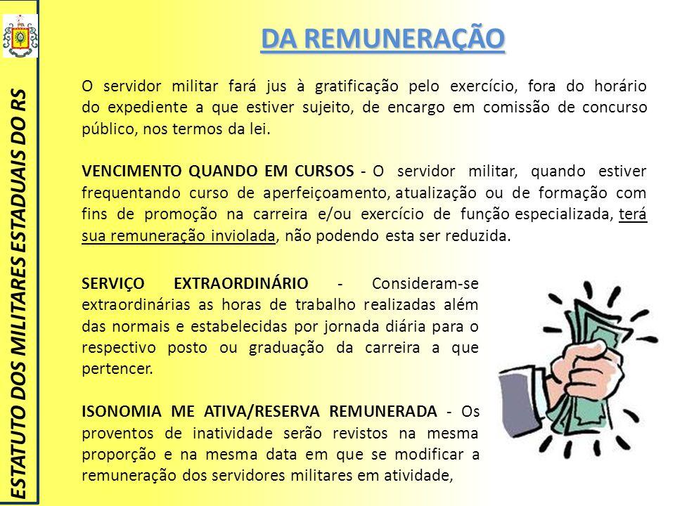 DA REMUNERAÇÃO ESTATUTO DOS MILITARES ESTADUAIS DO RS