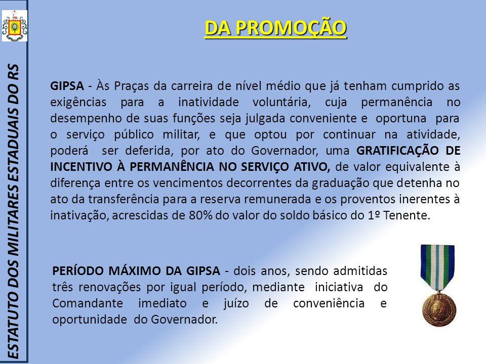 DA PROMOÇÃO ESTATUTO DOS MILITARES ESTADUAIS DO RS