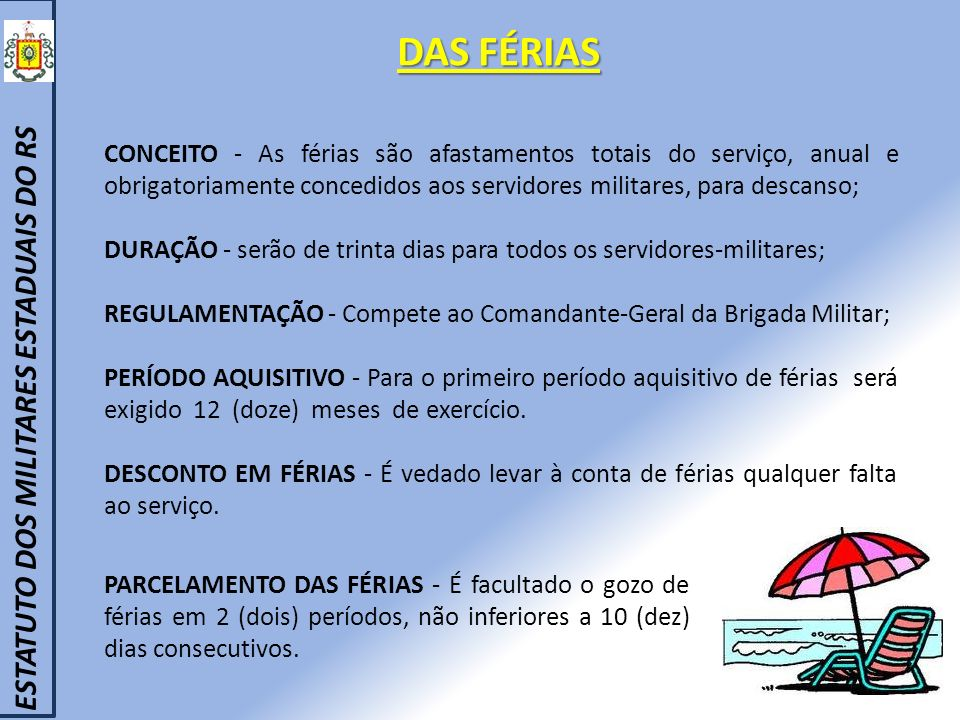 DAS FÉRIAS ESTATUTO DOS MILITARES ESTADUAIS DO RS