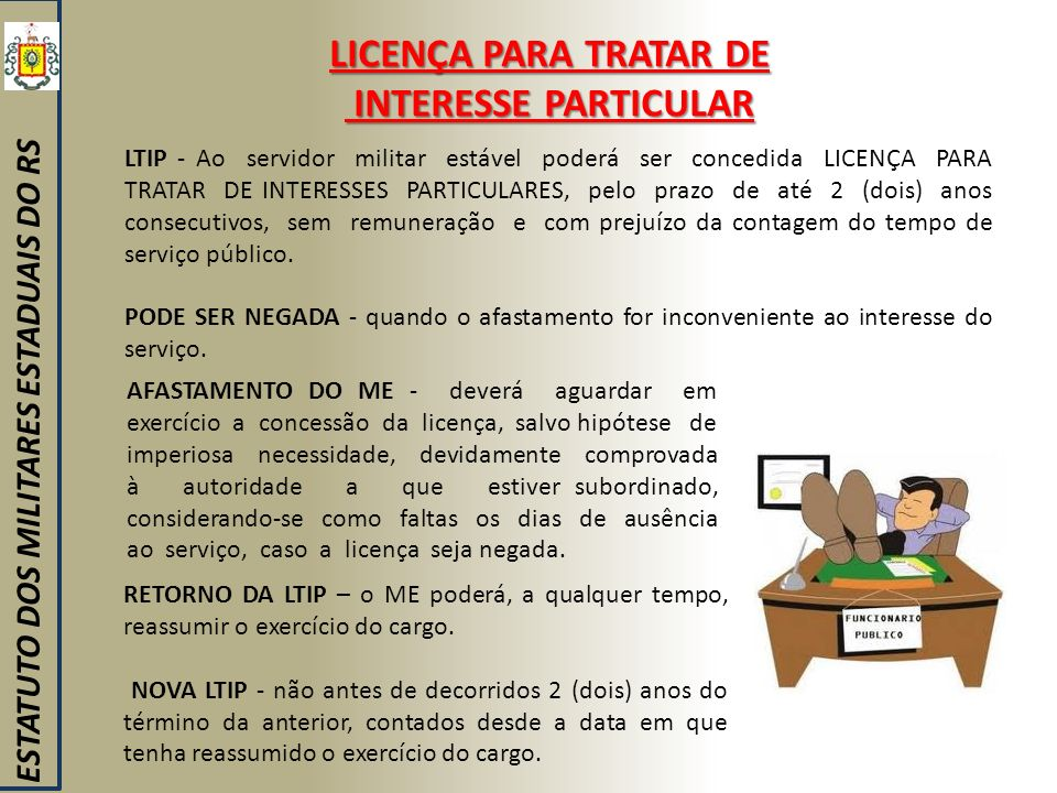LICENÇA PARA TRATAR DE INTERESSE PARTICULAR