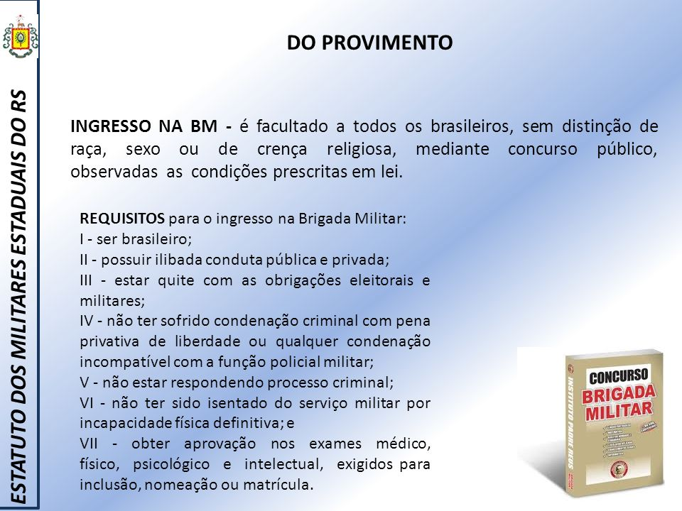 ESTATUTO DOS MILITARES ESTADUAIS DO RS DO PROVIMENTO