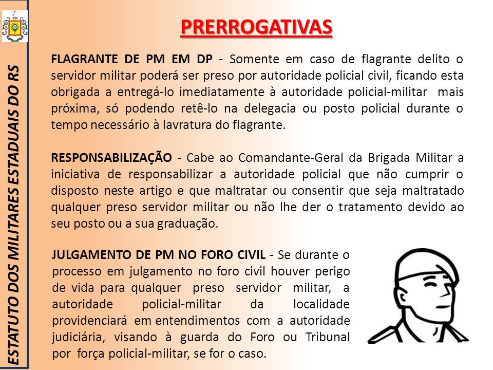 PRERROGATIVAS ESTATUTO DOS MILITARES ESTADUAIS DO RS