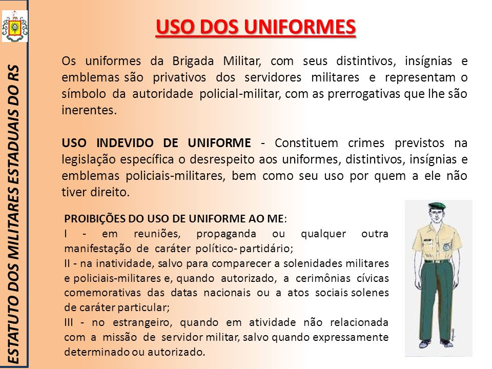 USO DOS UNIFORMES ESTATUTO DOS MILITARES ESTADUAIS DO RS