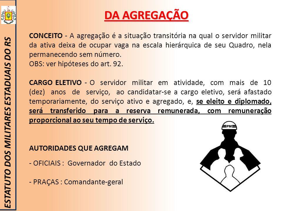 DA AGREGAÇÃO ESTATUTO DOS MILITARES ESTADUAIS DO RS