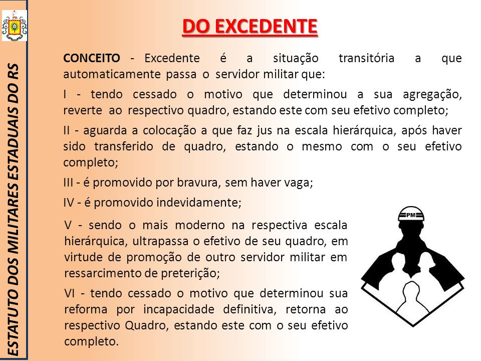 DO EXCEDENTE ESTATUTO DOS MILITARES ESTADUAIS DO RS
