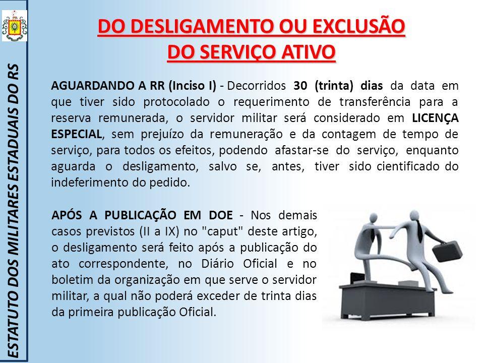 DO DESLIGAMENTO OU EXCLUSÃO