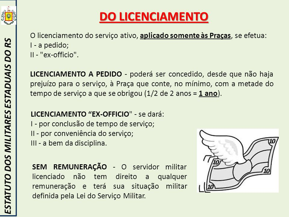 DO LICENCIAMENTO ESTATUTO DOS MILITARES ESTADUAIS DO RS
