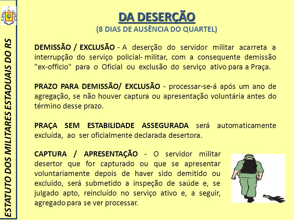 (8 DIAS DE AUSÊNCIA DO QUARTEL)