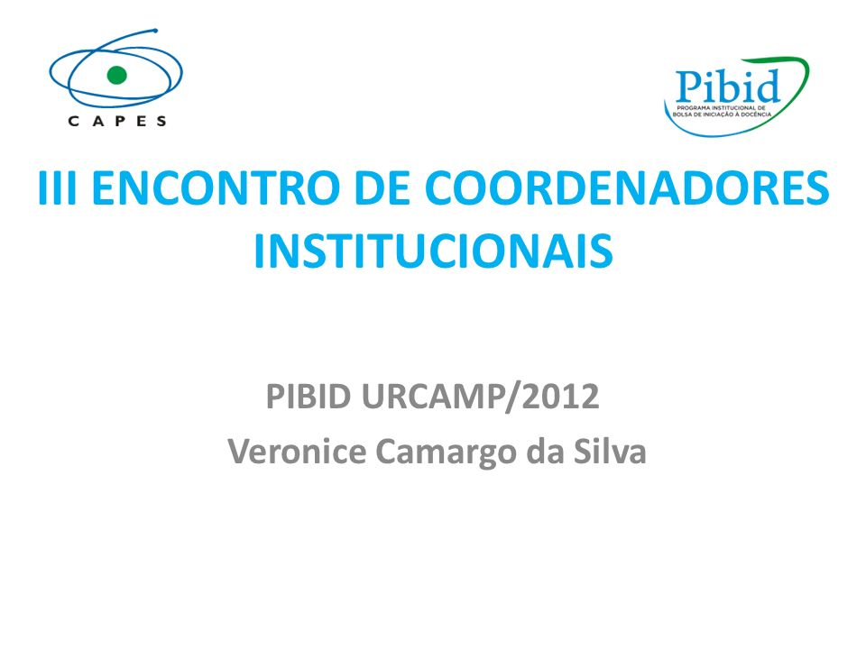 III ENCONTRO DE COORDENADORES INSTITUCIONAIS