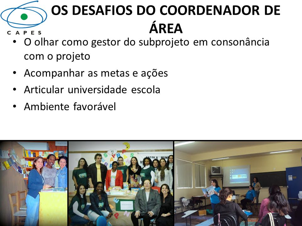 OS DESAFIOS DO COORDENADOR DE ÁREA