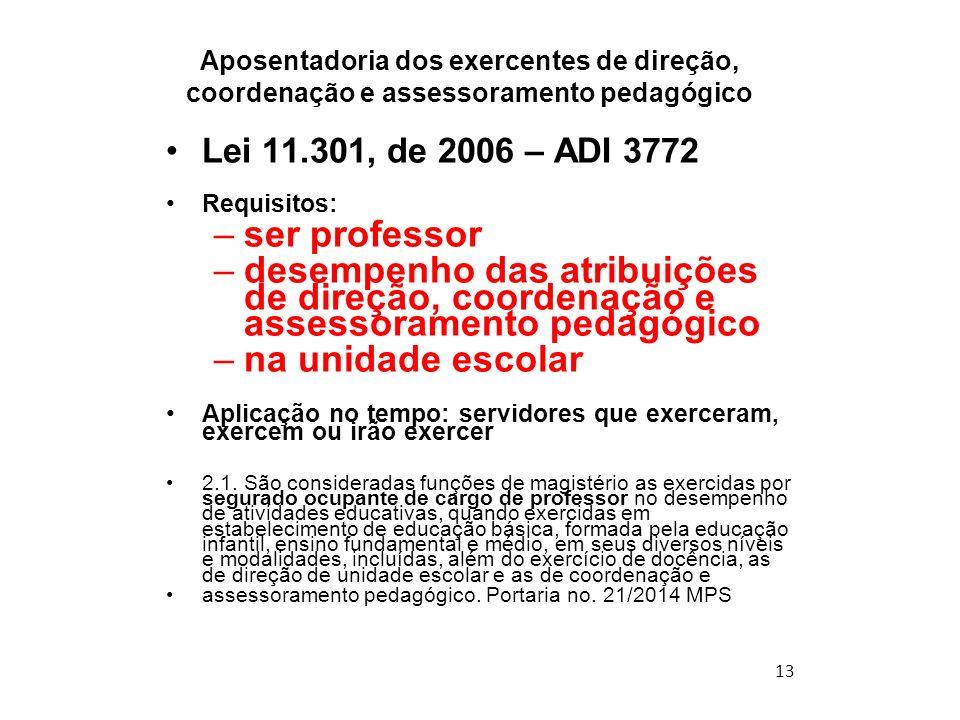 Aposentadoria dos exercentes de direção, coordenação e assessoramento pedagógico