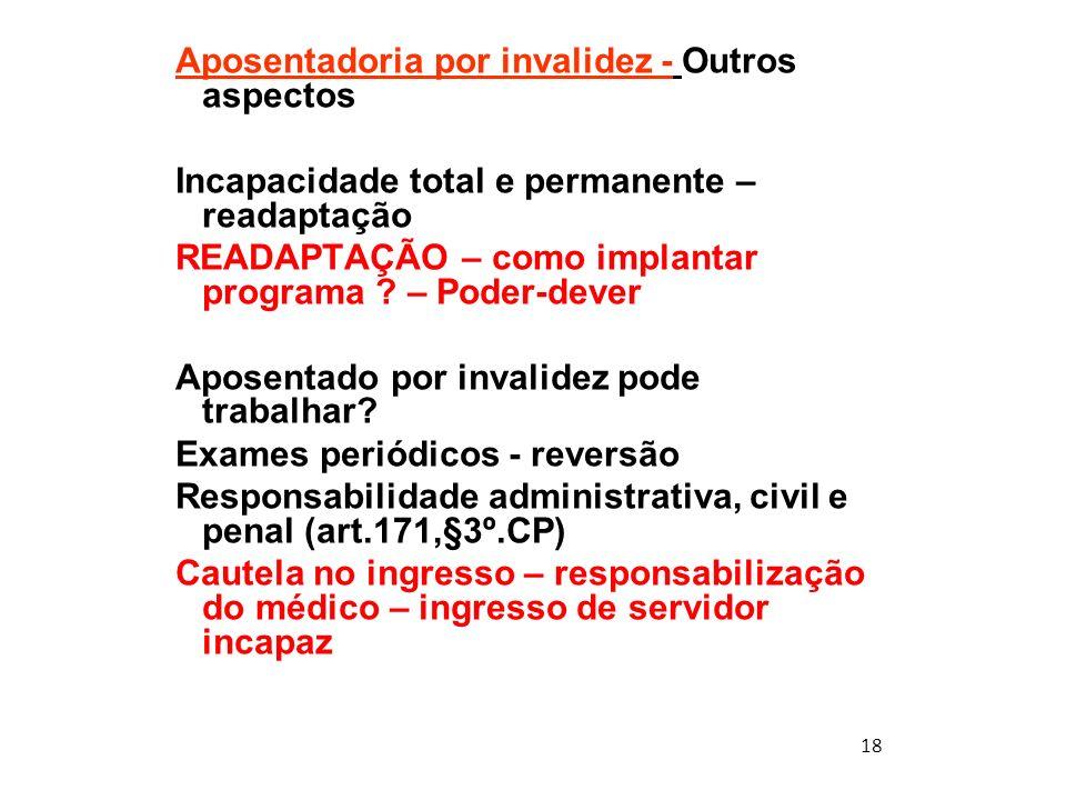 Aposentadoria por invalidez - Outros aspectos