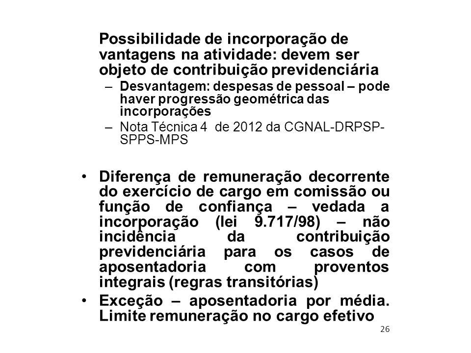 Possibilidade de incorporação de vantagens na atividade: devem ser objeto de contribuição previdenciária