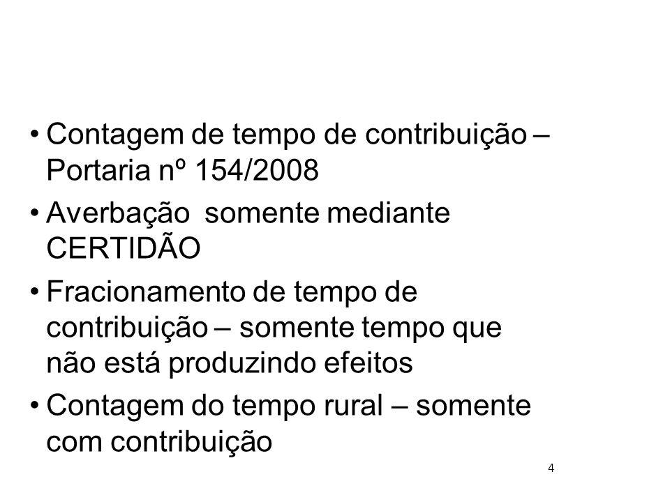 Contagem de tempo de contribuição – Portaria nº 154/2008