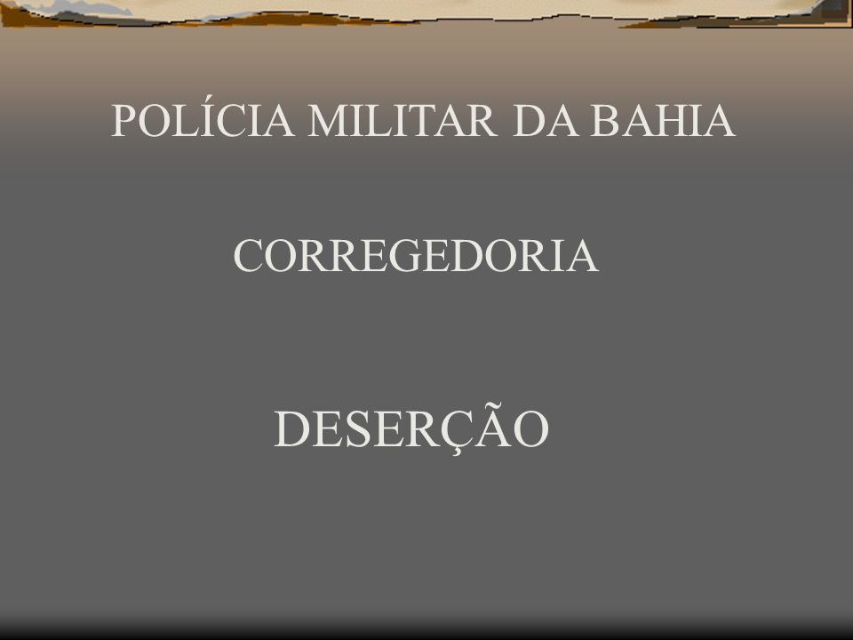 POLÍCIA MILITAR DA BAHIA