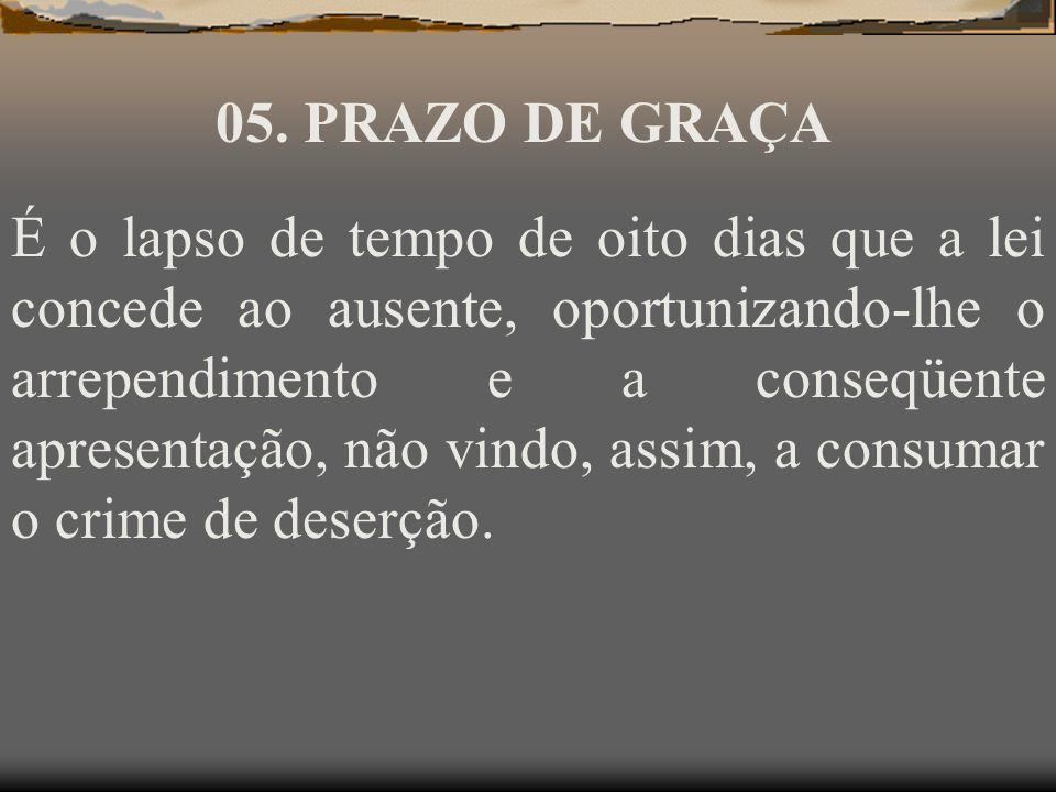 05. PRAZO DE GRAÇA