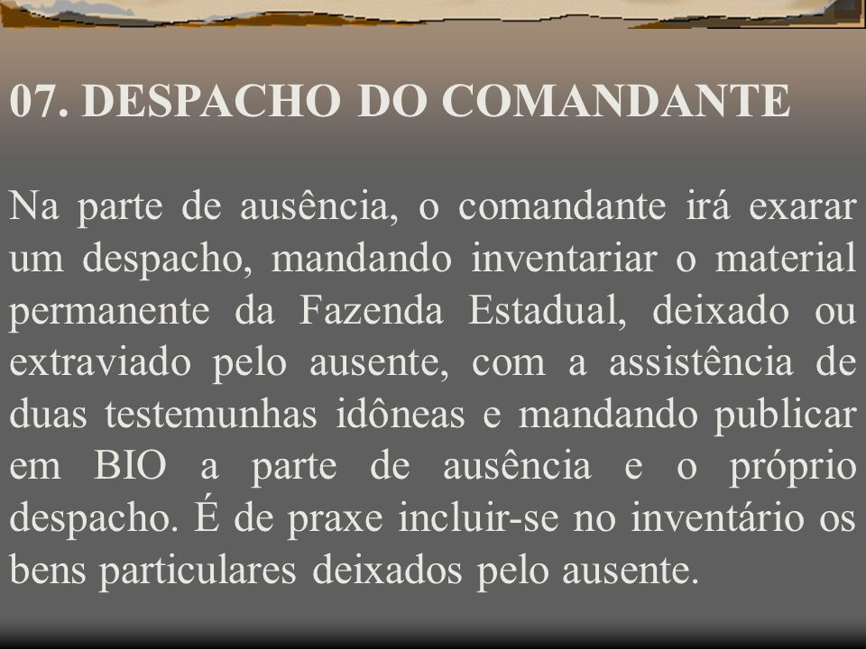 07. DESPACHO DO COMANDANTE