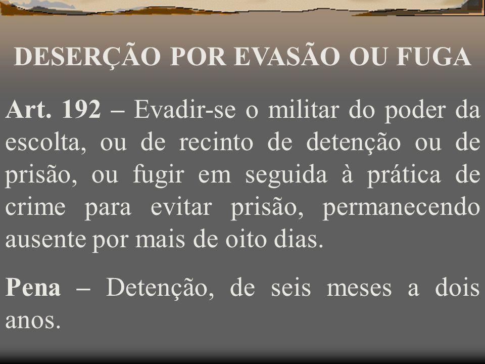 DESERÇÃO POR EVASÃO OU FUGA