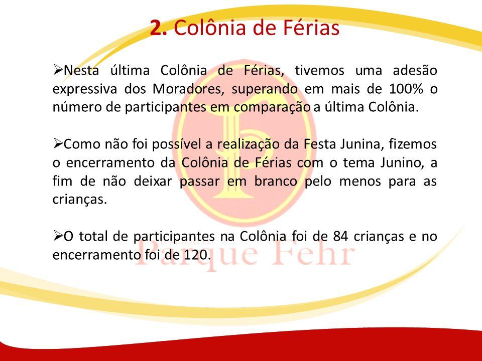 2. Colônia de Férias