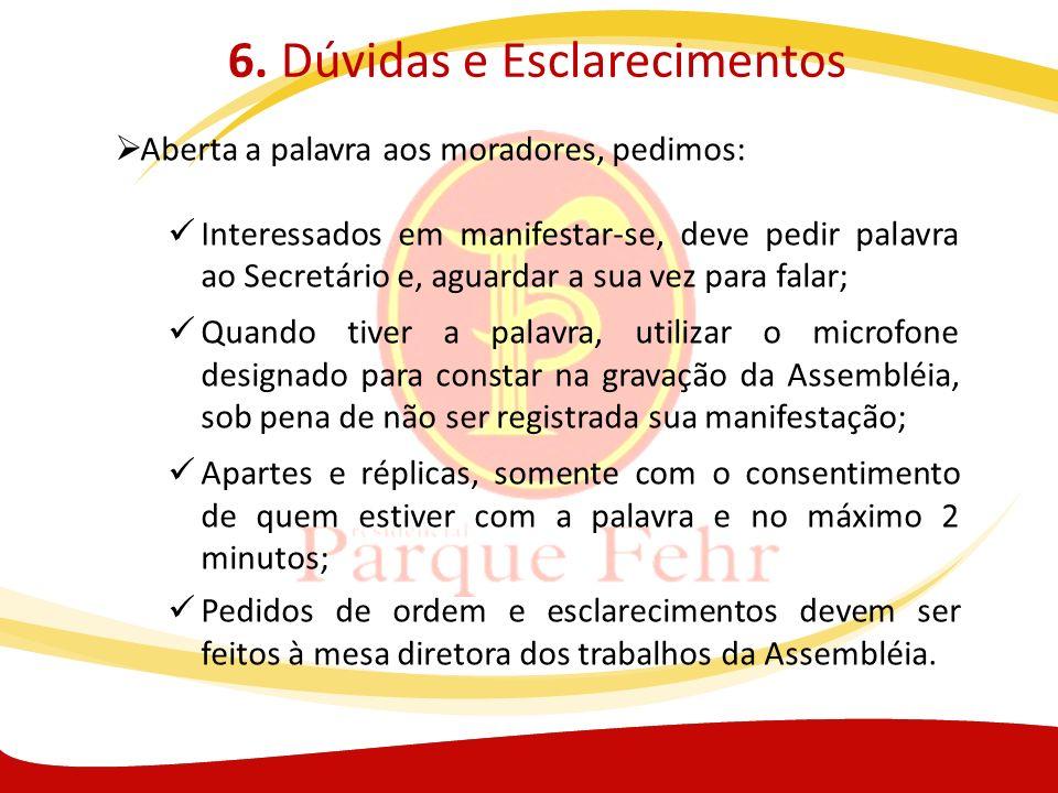 6. Dúvidas e Esclarecimentos