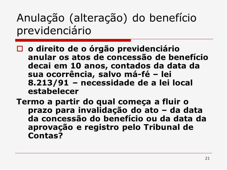 Anulação (alteração) do benefício previdenciário