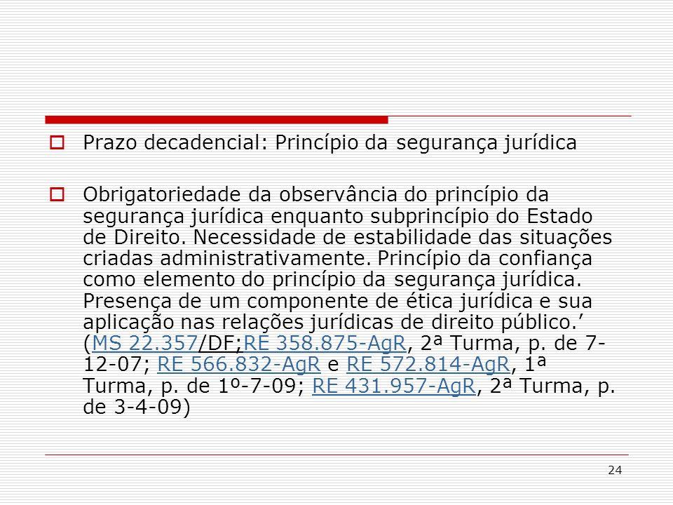 Prazo decadencial: Princípio da segurança jurídica