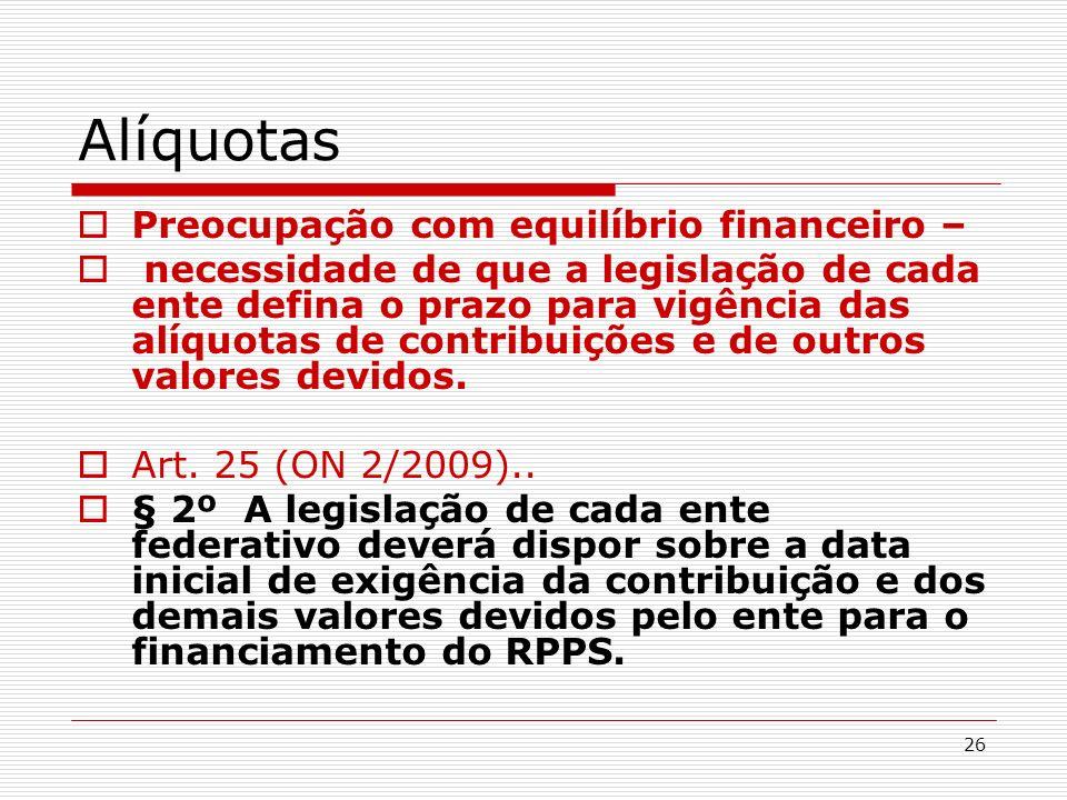 Alíquotas Preocupação com equilíbrio financeiro –