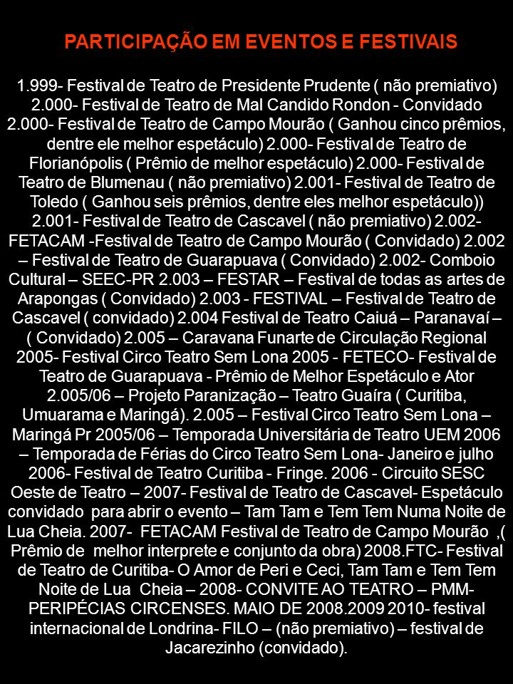PARTICIPAÇÃO EM EVENTOS E FESTIVAIS