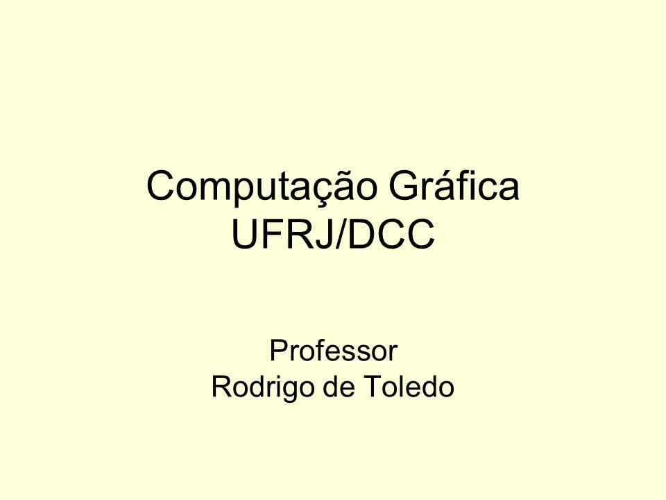 Computação Gráfica UFRJ/DCC