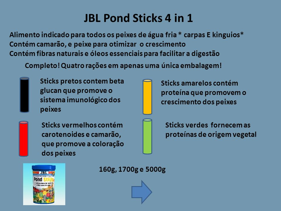 JBL Pond Sticks 4 in 1 Alimento indicado para todos os peixes de água fria * carpas E kinguios* Contém camarão, e peixe para otimizar o crescimento.