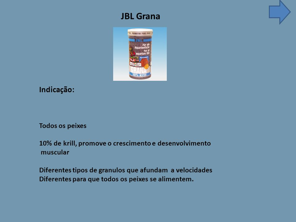 JBL Grana Indicação: Todos os peixes