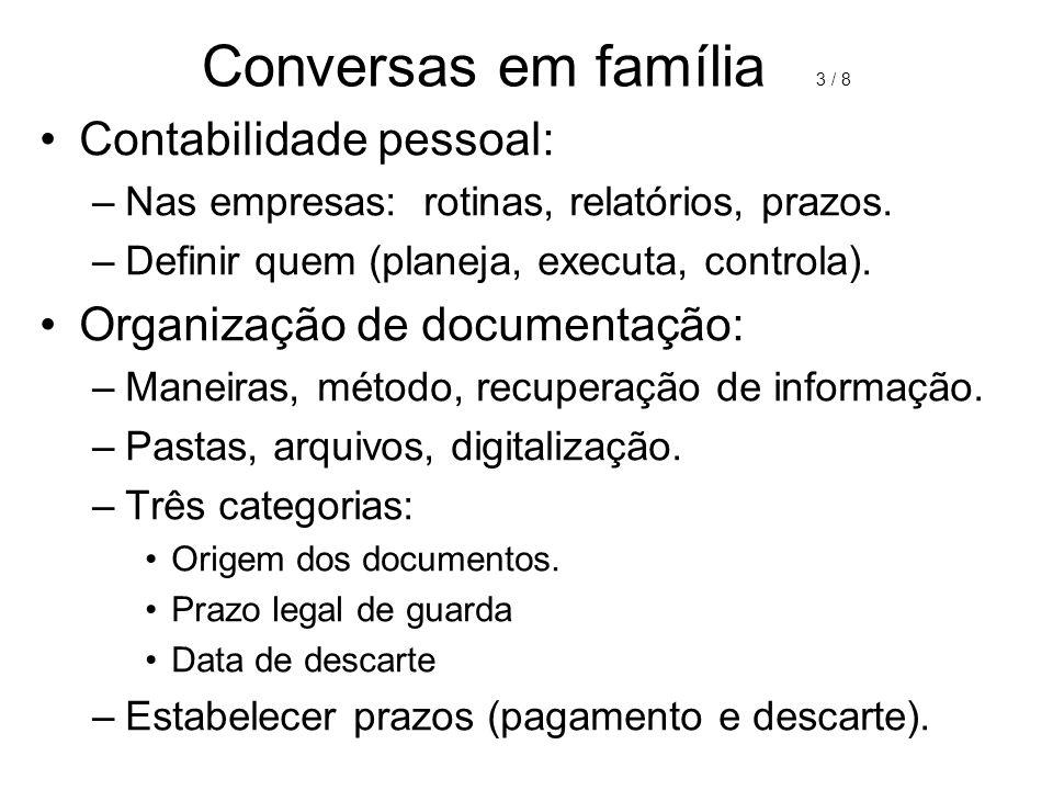 Conversas em família 3 / 8 Contabilidade pessoal: