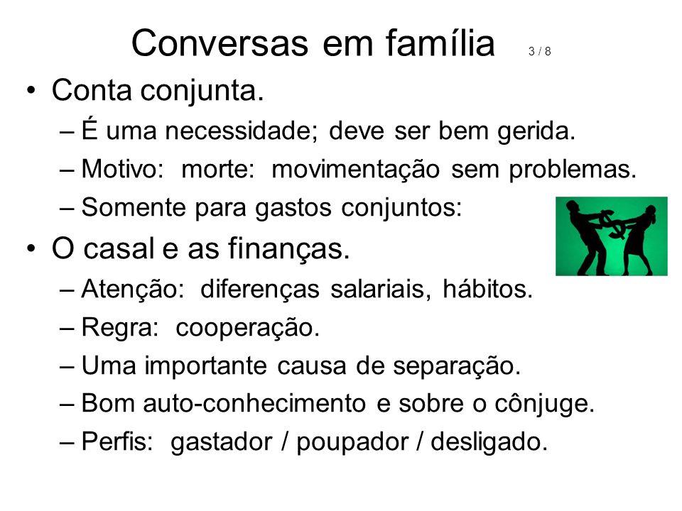 Conversas em família 3 / 8 Conta conjunta. O casal e as finanças.