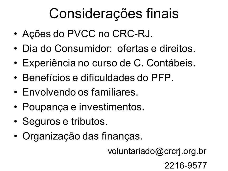 Considerações finais Ações do PVCC no CRC-RJ.