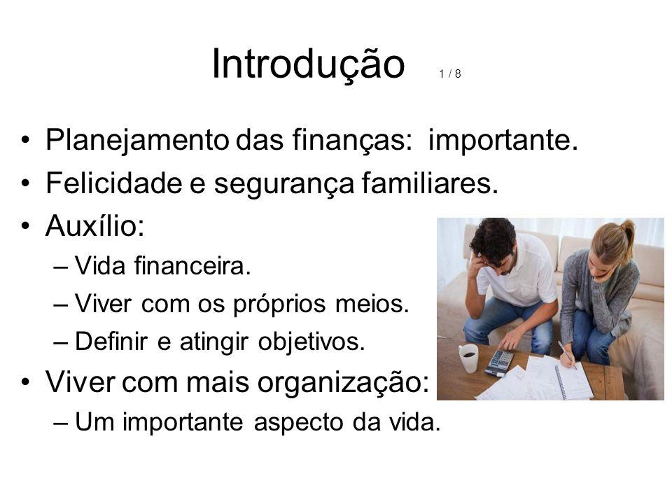 Introdução 1 / 8 Planejamento das finanças: importante.