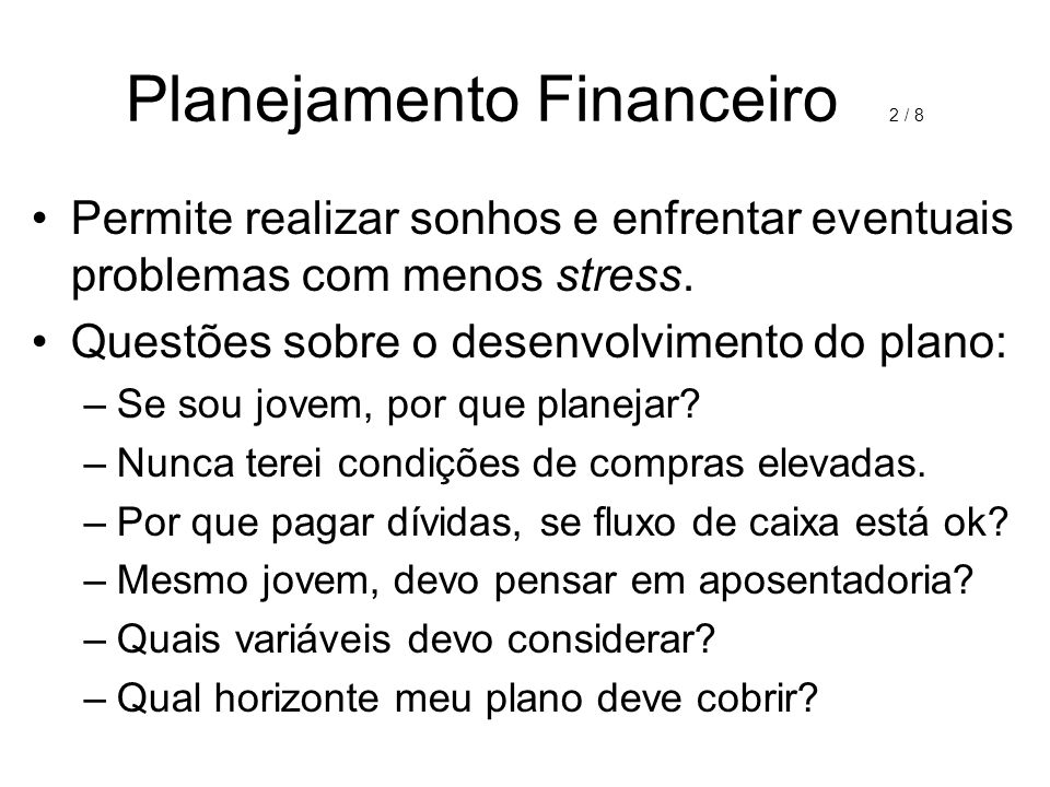 Planejamento Financeiro 2 / 8