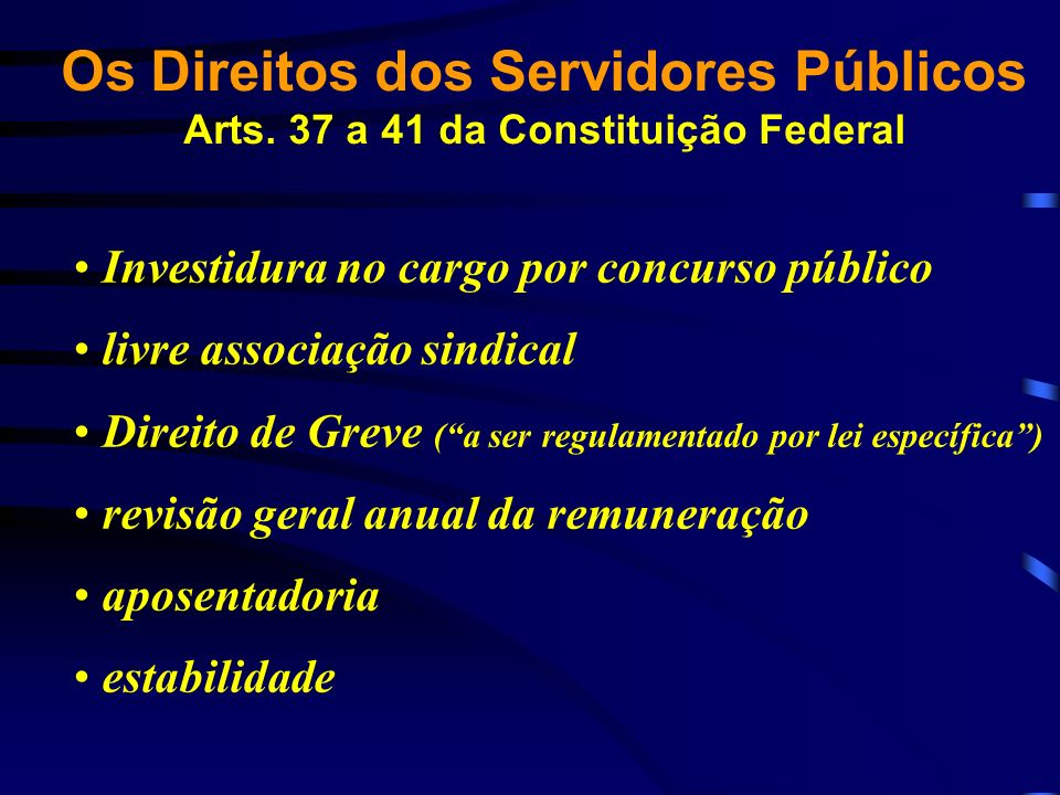 Os Direitos dos Servidores Públicos Arts